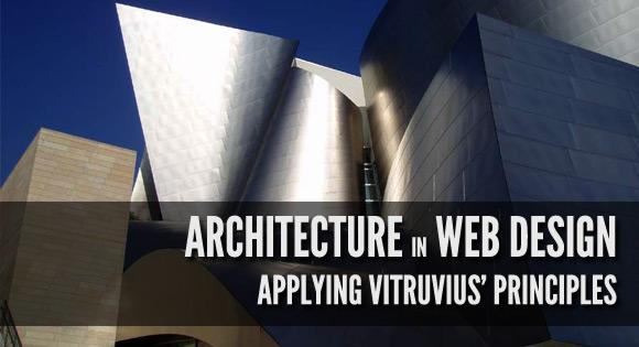 Applying Vitruvius' Principles
