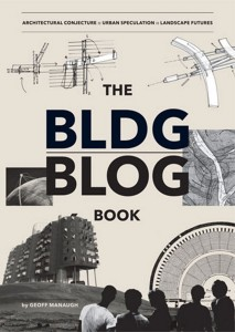 Front Cover of The BldgBlog Book by Geoff Manaugh