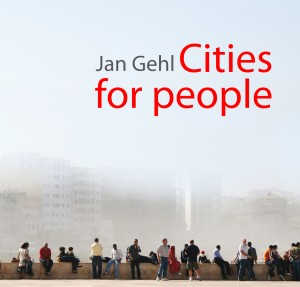 Jan Gehl Cities for People