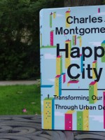 Building Happiness: A Review of Charles Montgomery's Happy City