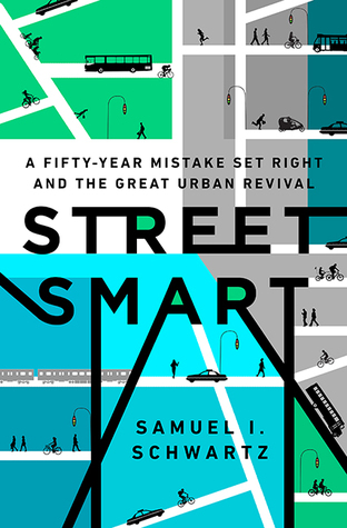 Street Smart by Samuel Schwartz