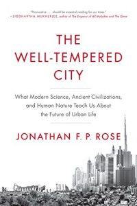 The Well-Tempered City by Jonathan Rose