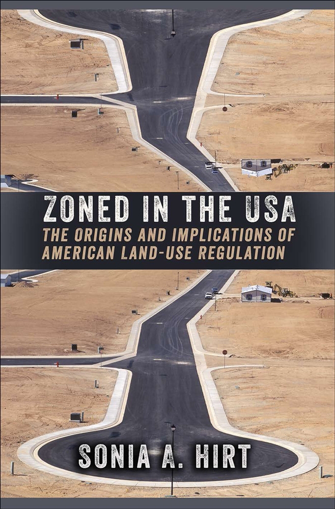 Zoned in the USA by Sonia A. Hirt