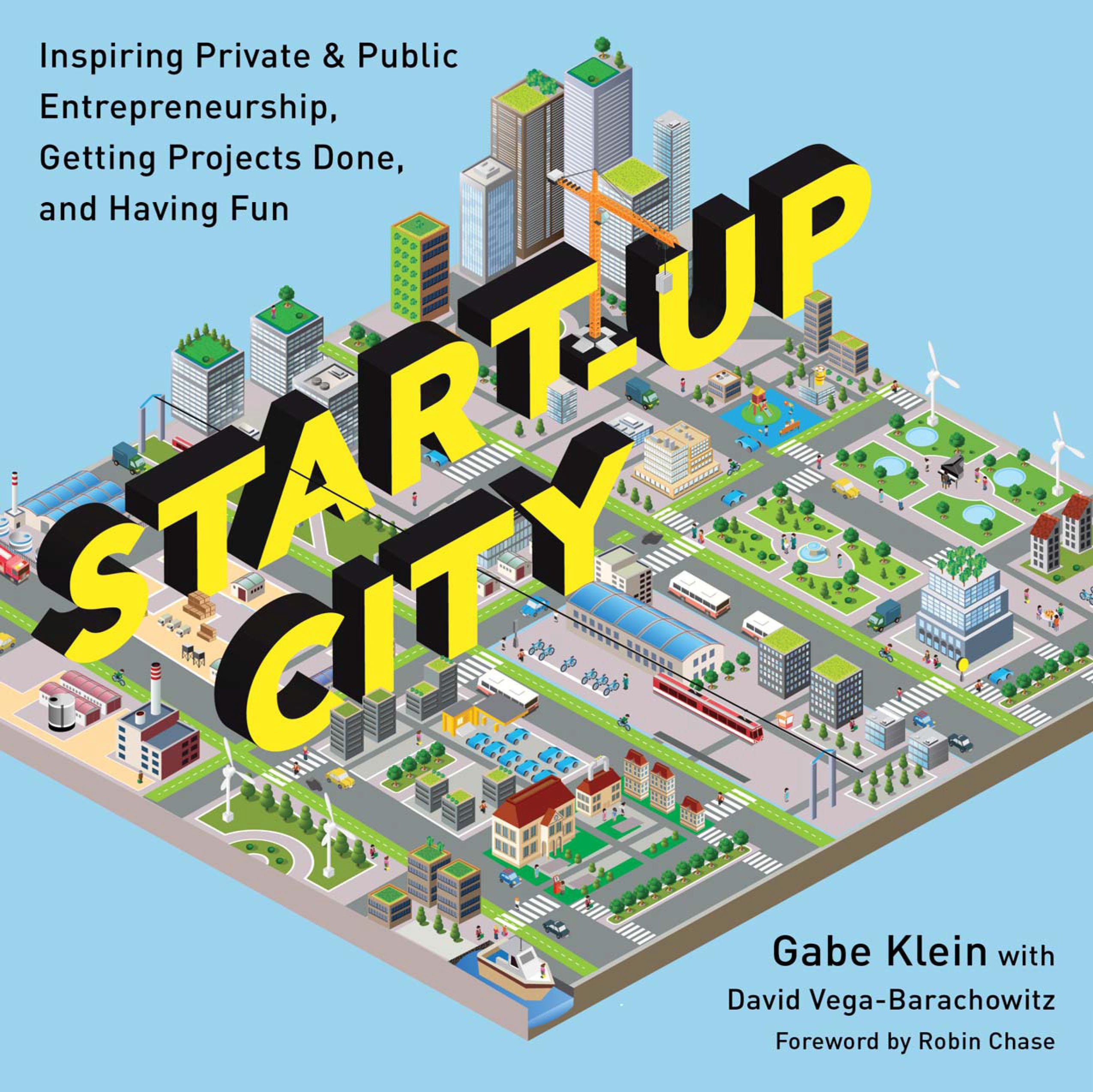 Start-Up City by Gabe Klein & David Vega-Barachowitz