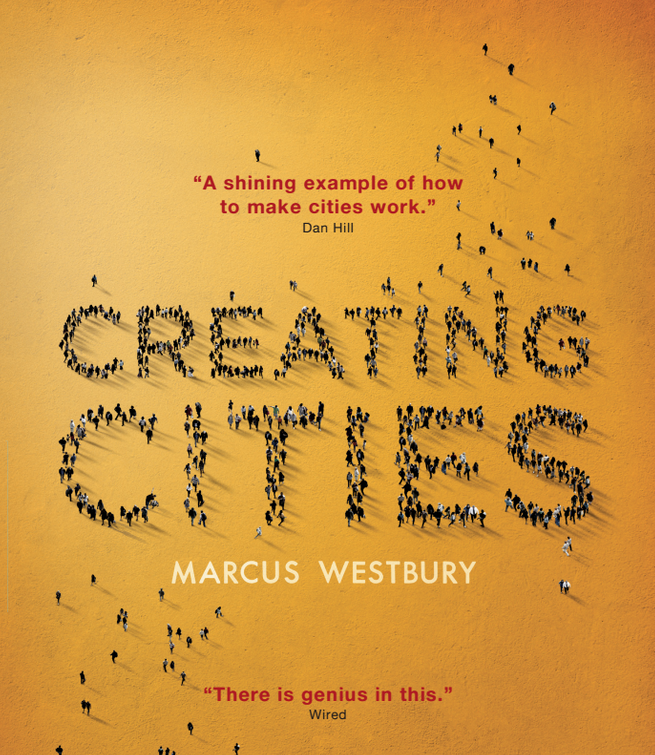 Creating Cities by Marcus Westbury